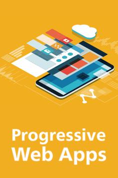 Progressive Web Apps – Das Praxisbuch