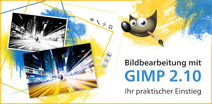 Zum Buch: GIMP 2.10 – Der praktische Einstieg
