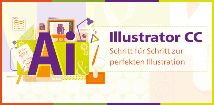 Zum BUch: Illustrator CC – Der praktische Einstieg
