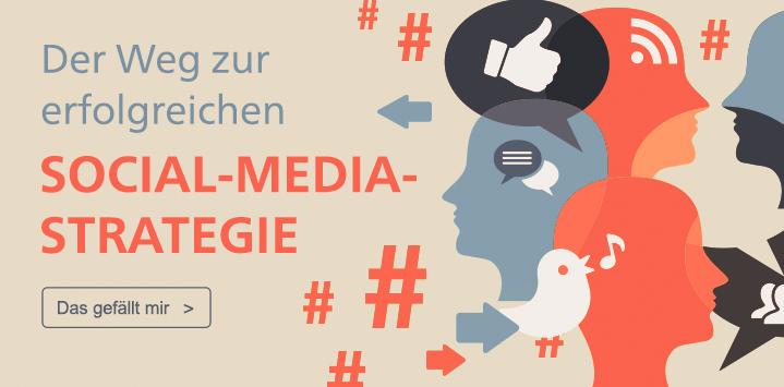 Der Weg zur erfolgreichen Social-Media-Strategie