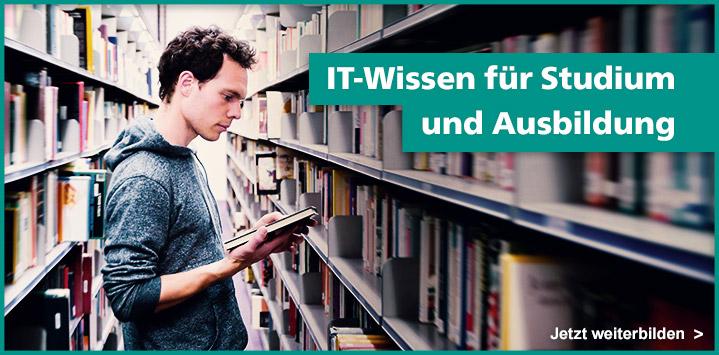 IT-Wissen für Studium und Ausbildung