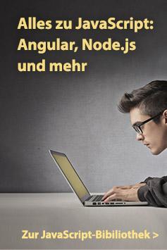 Alles zu JavaScript: Angular, Node.js und mehr