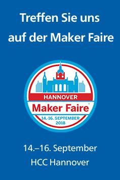 Treffen Sie uns auf der Maker Faire Hannover vom 14. bis 16. September 2018