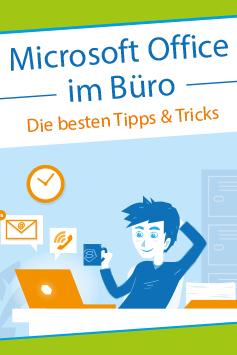 Zum Buch: Microsoft Office im Büro – Die besten Tipps und Tricks für die Arbeit am PC