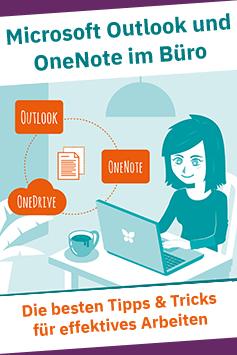 Zum Buch: Microsoft Outlook und OneNote im Büro – Die besten Tipps & Tricks für effektives Arbeiten