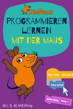 Zum Buch: Programmieren lernen mit der Maus
