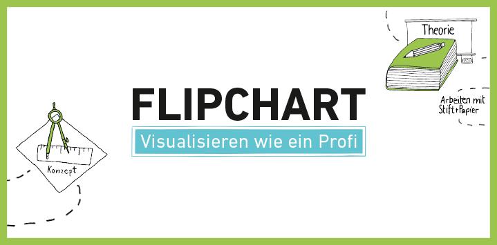 Zum Buch: Flipchart – Visualisieren wie ein Profi