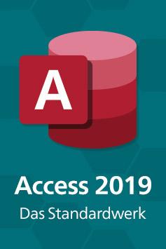 Access 2019. Das umfassende Handbuch