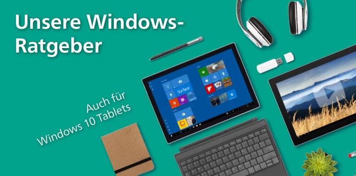 Windows 10 Ratgeber auch für Tablets