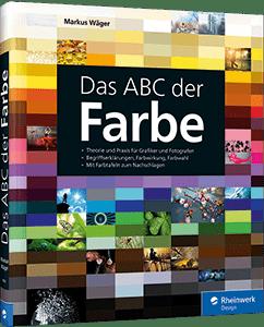 Das ABC der Farbe - Wie Farbe wirkt