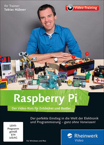 Raspberry Pi - Der Video-Kurs für Entdecker und Bastler