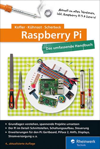 Raspberry Pi - Das umfassende Handbuch