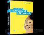 Cover von Wie werde ich UNIX-Guru?