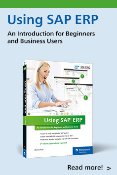 Using SAP: An Introduction for Beginners and Business Users   SAP PRESS Books and E-Books
