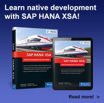 SAP HANA XSA: Native Development for SAP HANA | SAP PRESS Books and E-Books