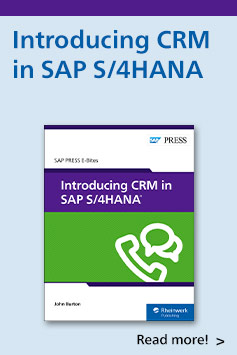 Introducing CRM in SAP S/4HANA | SAP PRESS Books and E-Books