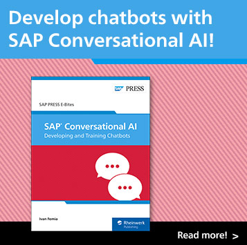 SAP Conversational AI: Developing and Training Chatbots | SAP PRESS Books and E-Books