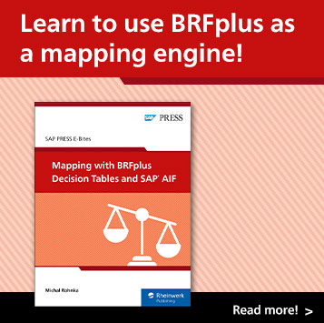 Mapping with BRFplus Decision Tables and SAP AIF | SAP PRESS Books and E-Books