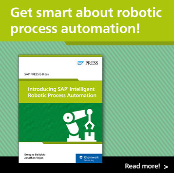 Introducing SAP Intelligent Robotic Process Automation | SAP PRESS Books and E-Books