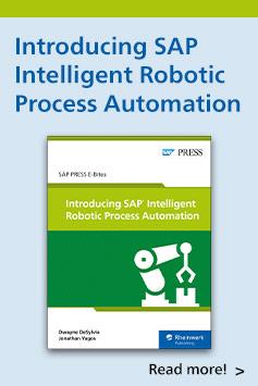 Introducing SAP Intelligent Robotic Process Automation | SAP PRESS Books and E-Books