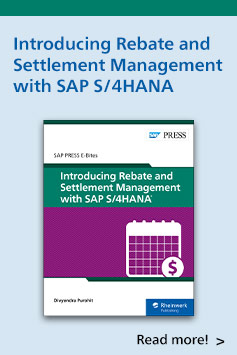 Introducing Rebate and Settlement Management with SAP S/4HANA | SAP PRESS Books and E-Books