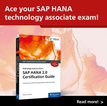 SAP HANA 2.0 Certification Guide: Technology Associate Exam   SAP PRESS Books and E-Bites