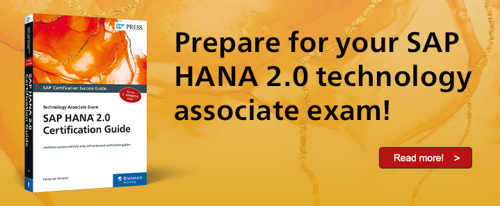 SAP HANA 2.0 Exam Guide