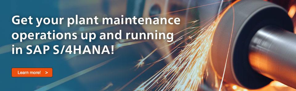 Plant Maintenance with SAP S/4HANA