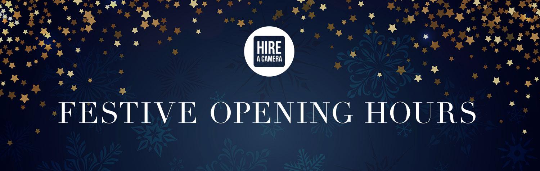 Hireacamera Christmas opening hours