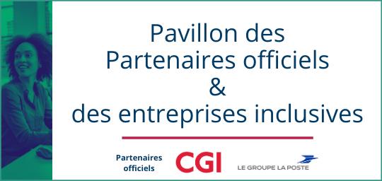 Pavillon Partenaires Officiels et entreprises inclusives