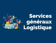 Services Généraux & Logistique