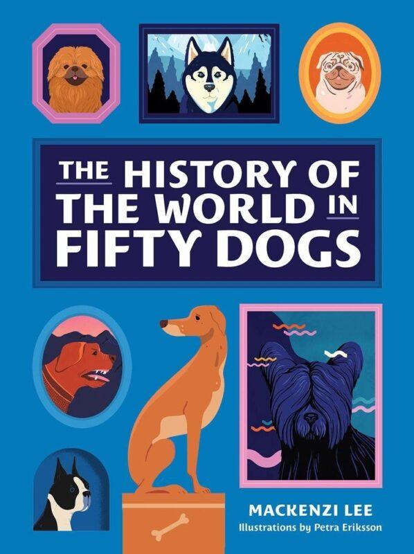 Petra Eriksson- La historia del mundo en 50 perros