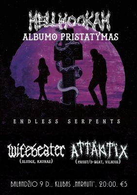Hellhookah debiutinio albumo Endless Serpents pristatymas!