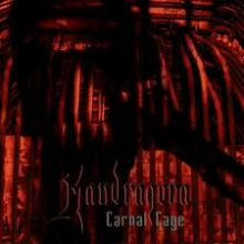 Mandragora – Carnal Cage (2011)
