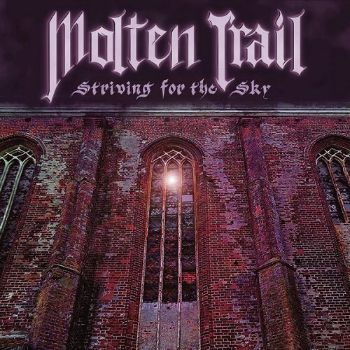 Molten Trail - Striving for the Sky (2014)