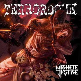 Terrordome – Machete Justice (2015)