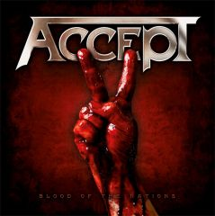 Accept - Blood of Nations (2010)