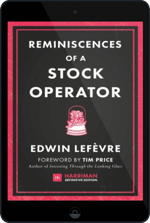 Cover of Reminiscences of a Stock Operator (Harriman Definitive Editions) on Tablet by Edwin Lefevre