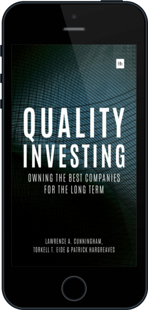 Cover of Quality Investing on Mobile by Lawrence A. Cunningham, Torkell T. Eide and Patrick Hargreaves