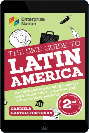 Cover of The SME Guide to Latin America on Tablet by Gabriela Castro-Fontoura
