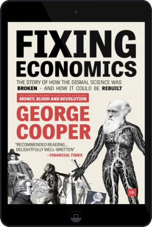 Cover of Fixing Economics on Tablet by George Cooper