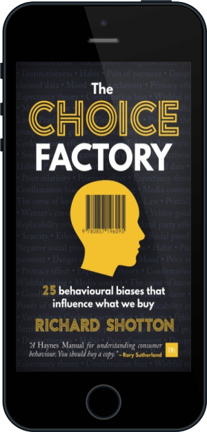 Cover of The Choice Factory on Mobile by Richard Shotton