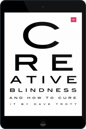 Cover of Creative Blindness (And How To Cure It) on Tablet by Dave Trott