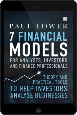 Cover of 7 Financial Models for Analysts, Investors and Finance Professionals on Tablet by Paul Lower