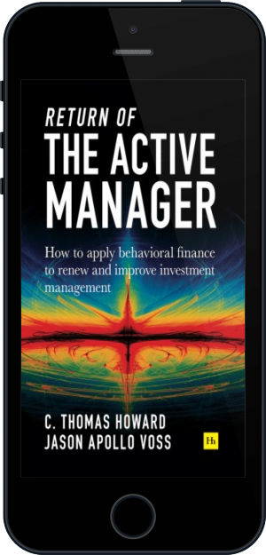 Cover of Return of the Active Manager on Mobile by C. Thomas Howard and Jason Apollo Voss