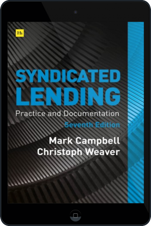 Cover of Syndicated Lending 7th edition  on Tablet by Mark Campbell and Christoph Weaver