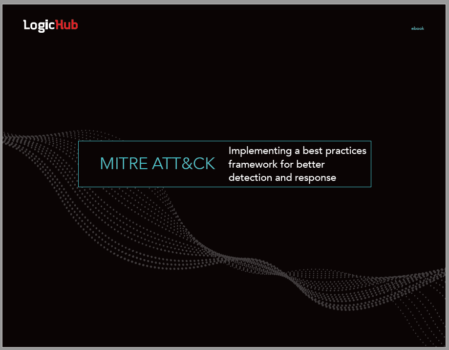 LogicHub and the MITRE ATT&CK Framework