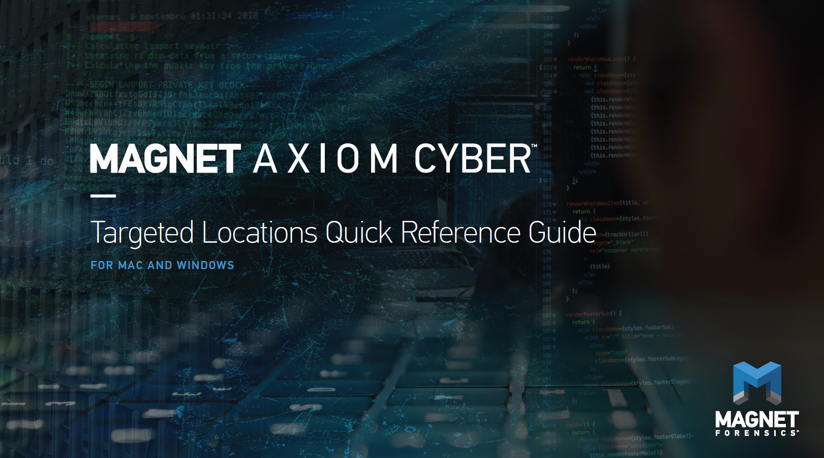 Magnet AXIOM Cyber: Targeted Locations Quick Reference Guide For Mac and Windows