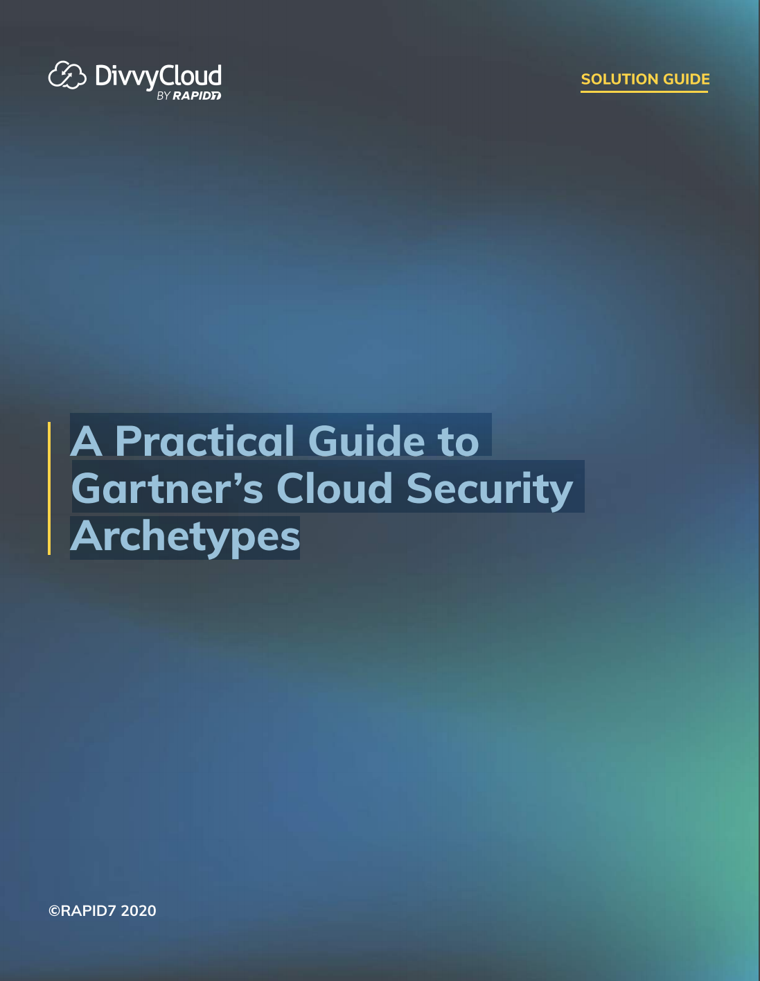 A Practical Guide to Gartner's Cloud Security  Archetypes