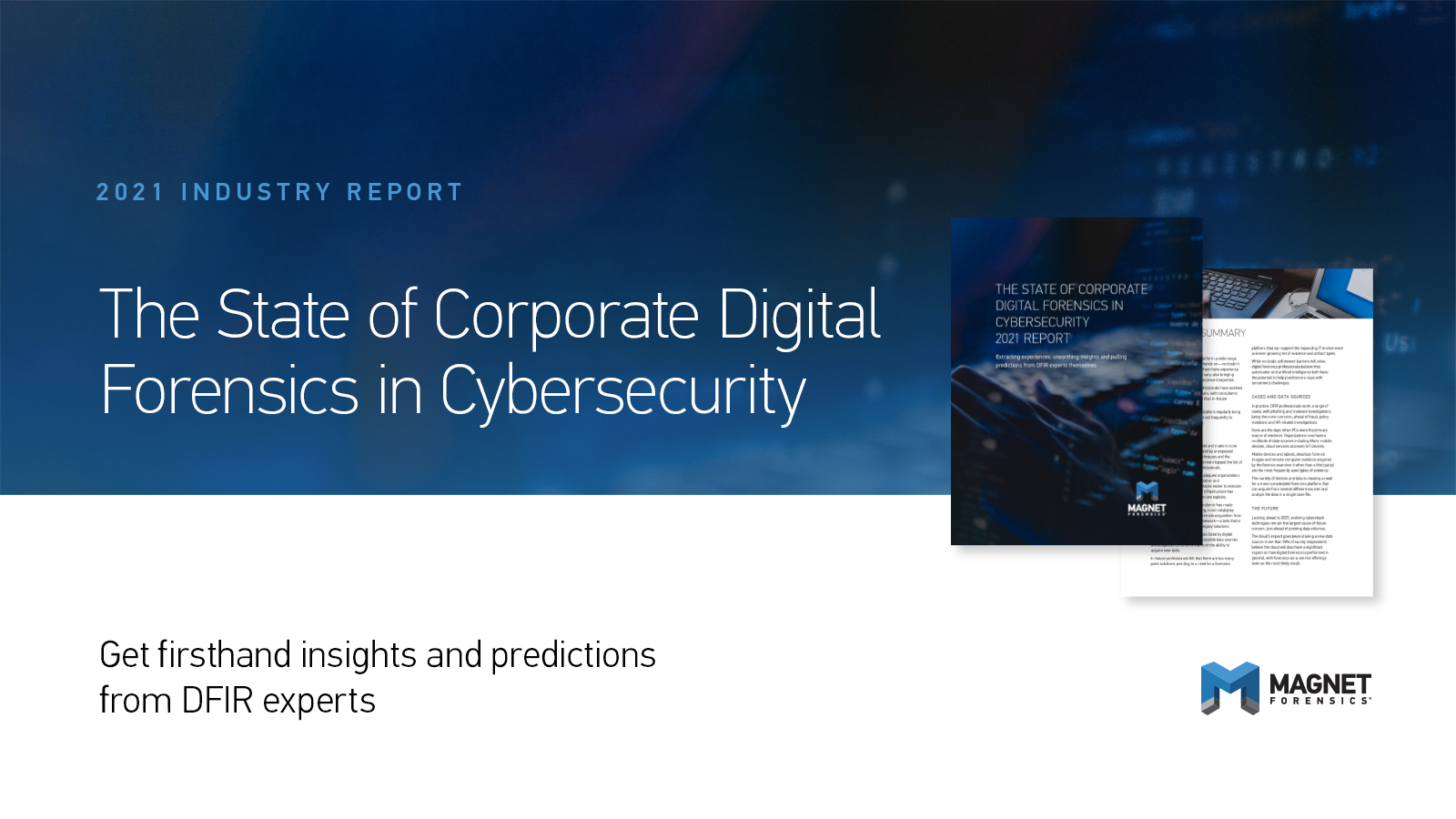 The State of Corporate Digital Forensics in Cybersecurity 2021 Report